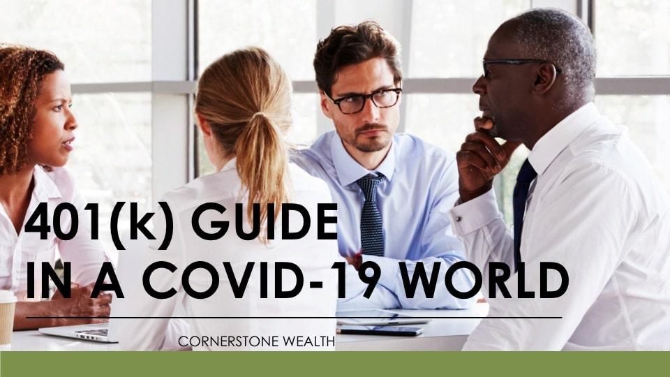 401(k) Guide in a Covid-19 World