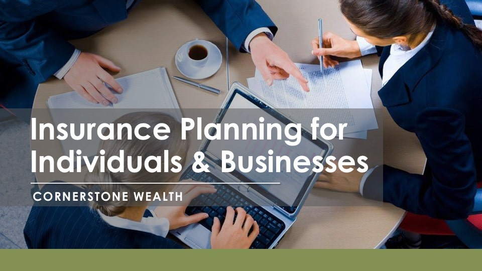 Insurance Planning for Individuals & Businesses