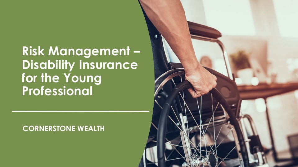 Risk Management - Disability Insurance for Young Professionals