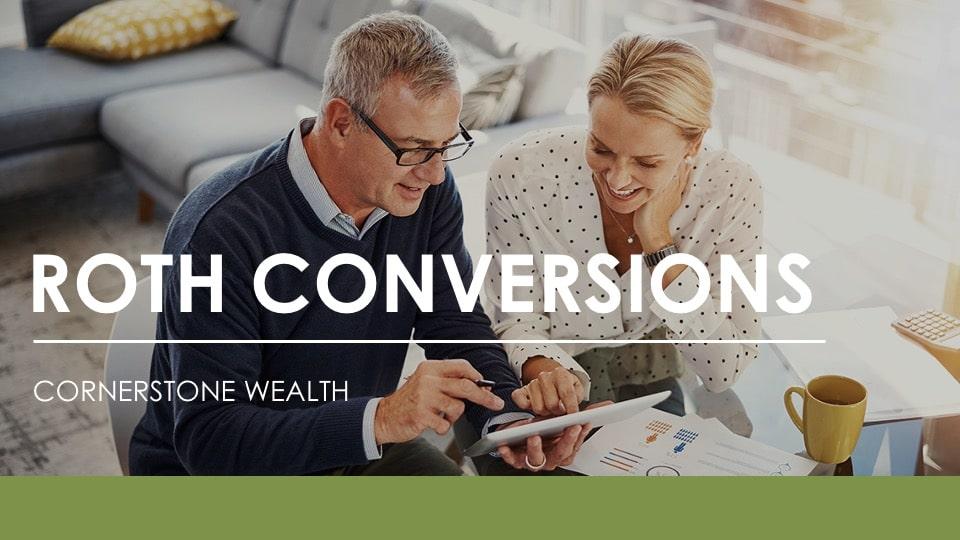 Roth Conversions Webinar