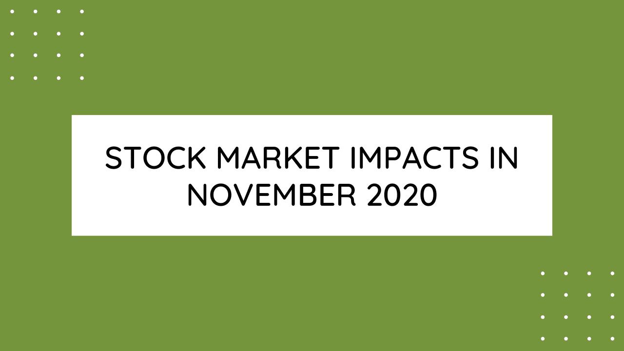 Stock Market Impacts in November 2020